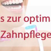 Tipps zur richtigen Zahnpflege 5