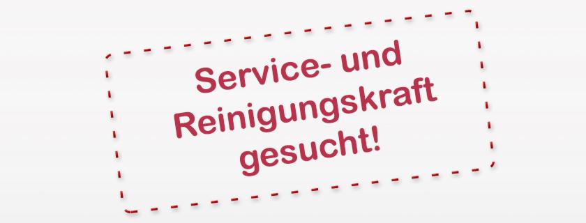 Service- und Reinigungskraft gesucht